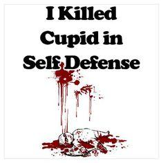 Anti Valentine I killed Cupid Poster