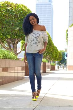 Do Epic Chic Sweatshirt + Faded Skinnies