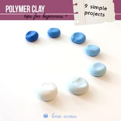 """Lines Across"": Polymer Clay for Beginners (+ 9 Simple Projects with a lot of basic information)  #Polymer #Clay #Tutorials"