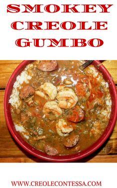 Smokey Creole Gumbo - Creole Contessa
