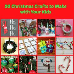 20 Christmas Crafts to Make with Your Kids!