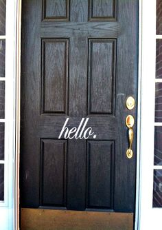 """We love this """"Hello"""" on Mostly Food and Crafts's front door using her Silhouette and Vinyl!"""