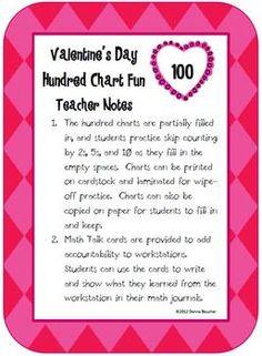 $FREE Valentine's Day products from our Feb. 2012 Linky Party    Students fill in empty spaces on Valentine's Day themed hundred charts to practice counting by 2s, 5s, and 10s.Math Talk cards help generate ma...
