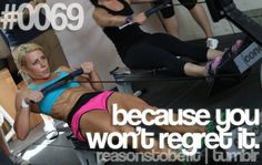 Reason #69 to Be Fit: because you won't regret it.