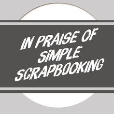 In Praise of Simple Scrapbooking - sometimes less is more! digit scrapbook, scrapbook techniqu, scrapbook resourc, digi scrapbook, simpl scrapbook