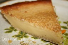 Deep South Dish: Old Fashioned Custard Pie