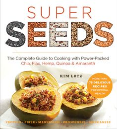 Cookbook review: Super Seeds by Kim Lutz