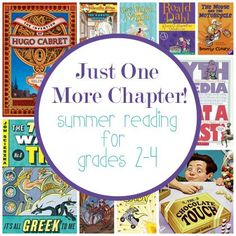 Just One More Chapter! Summer Reading for Grades 2-4