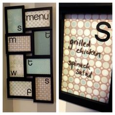 Inexpensive collage frame + scrapbook paper + stickers + dry erase marker = our chic, new menu planning board. Love accomplishing things on my Pinterest To-Do List!