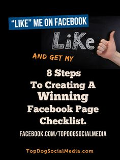 """Like"" Me on Facebook    Like and get my 8 steps to creating a winning facebook page checklist. facebook.com/topdogsocialmedia ~Melonie Dodaro TopDogSocialMedia.com"