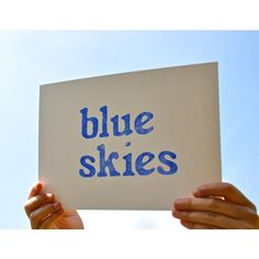 we are just loving all of our blue skies....