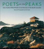 Poets on the peaks : Jack Kerouac, Gary Snyder & Philip Whalen in the North Cascades (double click image to place a hold)