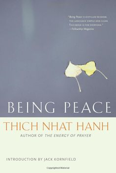"""""""Being Peace"""" by Thich Nhat Hanh. You don't have to be Buddhist to enjoy the simple wisdom in this book."""