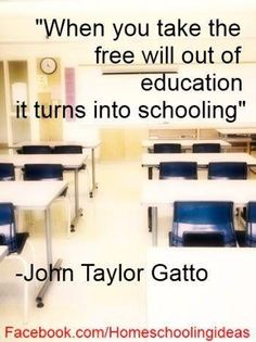 gattos against school Prologue: against school • i taught for thirty years in some of the worst  schools in manhattan, and in some of the best, and during that time  i became.