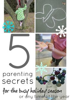 5 parenting tricks for the busy holiday season (or any time of the year) #weteach