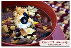 Mommy's Kitchen - Old Fashioned & Country Style Cooking: Meaty Taco Soup {Crock Pot Version}
