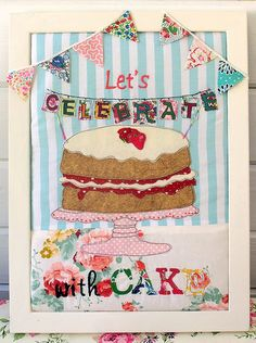 Celebration Cake Applique by Bustle & Sew, via Flickr  http://bustleandsew.com/store/for-your-home/celebration-cake/