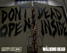 dead insid, the doors, cafeterias, barn doors, garage doors, walking dead, walk dead, zombie apocalypse, hospitals