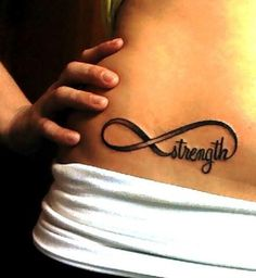Strength and courage infinity tattoo.
