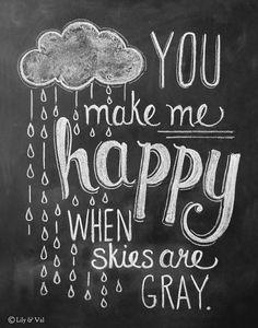 Rain Cloud Print - You Make Me Happy 11x14 Print Chalk Art - Chalkboard Print. $29.00, via Etsy.