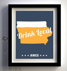 CUSTOMIZE your Iowa Beer  Drink Local print by texowadesigns, $25.00