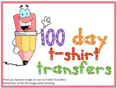 Print your own 100th day t-shirts