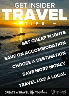 How to Travel for Cheap & Free - Insider travel tips. Click inside!