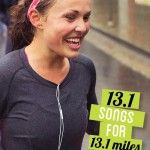 13.1 songs for 13.1 miles- my thoughts are save it for a training run. You shouldnt be wearing hradphones during a race- i would have made it to bombs over bagdad today! Whoot!