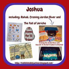 Joshua: Rahab, Crossing the Jordan River & the Battle of Jericho