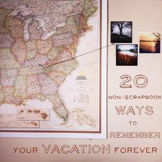 20 Non-Scrapbook Ways To Remember Your Vacation Forever