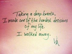 "Book Quotes: ""Taking a deep breath, I made one of the hardest decisions of my life. I walked away."" Vampire Academy"