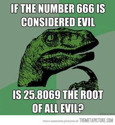 The square root of all evil