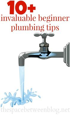 10+ invaluable plumbing tips - the space between
