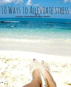 10 Ways to alleviate stress that you can easily do from home #amomstake