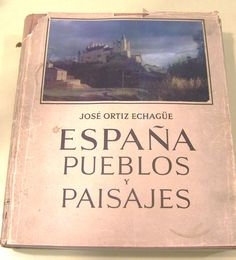 1954 edition of Espana Pueblos y Paisajes. In store now - £20 - really great bargain - contains some fantastic photographs!