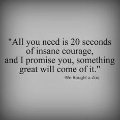 20 second, movie quotes life, motivating movie quotes, zoo, bohemian living, quote life, positive life quotes, quotes about life, motivational movie quotes
