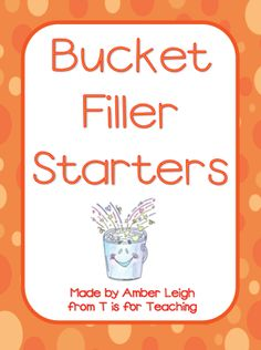 FREE Bucket Filling Compliment Starters for each month, perfect for keeping bucket filling alive all year. Love, love, love!
