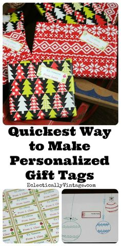 Quickest way to make personalized printable gift tags! eclecticallyvintage.com