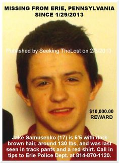 2/3/2013: Please share to locate Jake Samusenko (17) missing from ERIE, PENNSYLVANIA since 1/29/201... pinned with Pinvolve