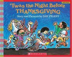 'Twas the Night Before Thanksgiving by Dav Pilkey. ER PILKEY.