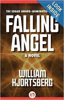Falling Angel: A Novel by William Hjortsberg.  Cover image from amazon.com.  Click the cover image to check out or request the mystery kindle.