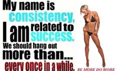 Being consistent will give you success in all areas of your life and body by vi can help! Yes, body by vi can even help you become successful finacially!  www.ravencullen.bodybyvi.com