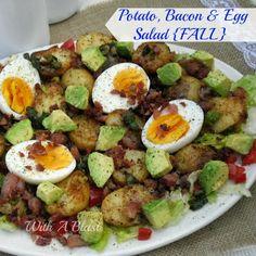 Potato, Bacon & Egg Salad {FALL} ~ served semi warm !    #fallsalad #salad #potatosalad  via:withablast.com