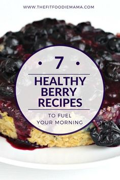 7 Healthy Berry Brea