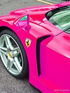 Ferrari Pink ☆ Girly Cars for Female Drivers! Love Pink Cars ♥ It's the dream car for every girl ALL THINGS PINK!