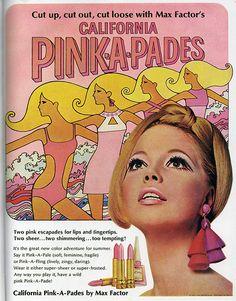 Think Pink!  Max Factor lipstick ad, California 'Pink-A-Pades'