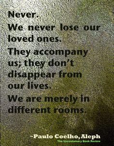 •♥• Paulo Coelho on the subject of death