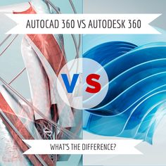 Confused by the names? AutoCAD 360 vs Autodesk 360: What's the Difference