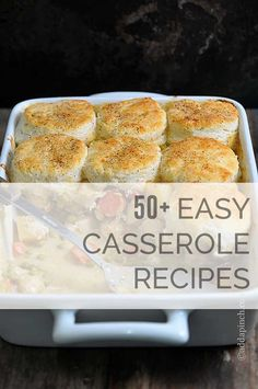50+ Easy Casserole Recipes from addapinch.com