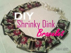 DIY Bracelet - Using Shrinky Plastic